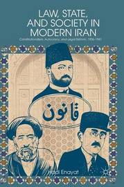 Law, State, and Society in Modern Iran by H. Enayat