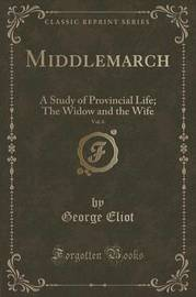 Middlemarch, Vol. 6 by George Eliot