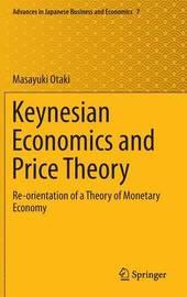Keynesian Economics and Price Theory by Masayuki Otaki