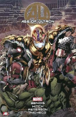 Age Of Ultron by Brian Michael Bendis
