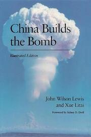 China Builds the Bomb by John W Lewis