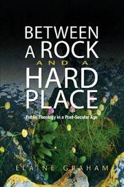 Between a Rock and a Hard Place by Elaine Graham
