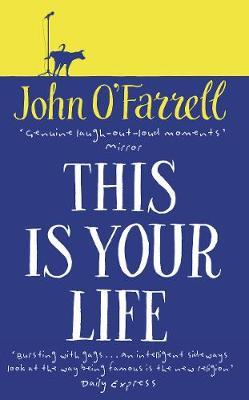 This Is Your Life by John O'Farrell image