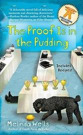 The Proof Is in the Pudding (Della Cooks) by Melinda Wells