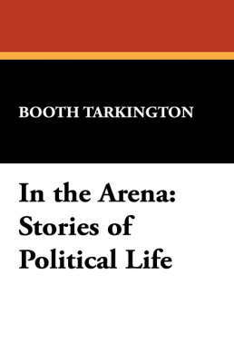 In the Arena by Booth Tarkington image