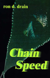 Chain Speed by Ron D. Drain image