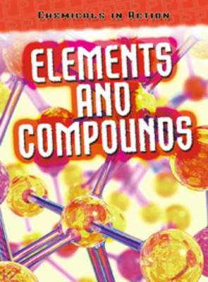 Elements and Compounds by Chris Oxlade image