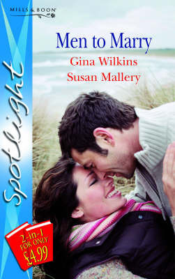 Men to Marry by Gina Wilkins
