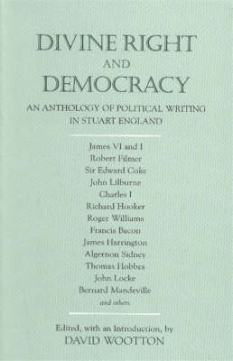 Divine Right and Democracy by David Wootton