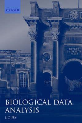 Biological Data Analysis: A Practical Approach