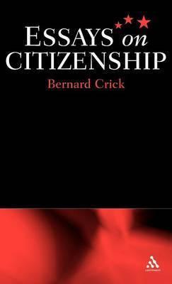 Essays on Citizenship by Bernard Crick