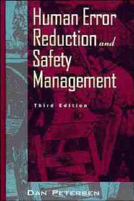 Human Error Reduction and Safety Management by Daniel Petersen image