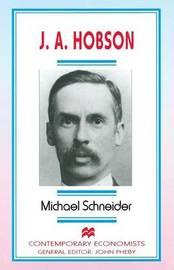 J. A. Hobson by Michael Schneider