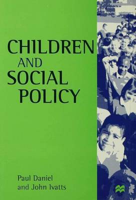 Children and Social Policy by Paul Daniel image