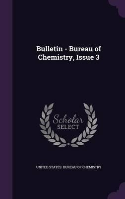 Bulletin - Bureau of Chemistry, Issue 3 image