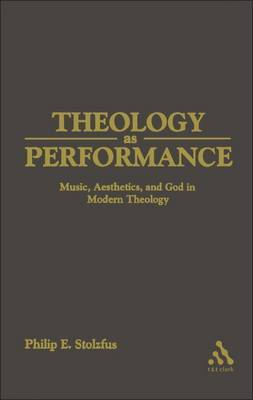 Theology as Performance by Philip E. Stoltzfus image
