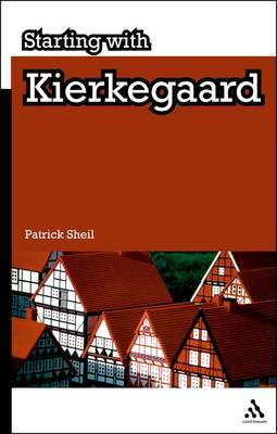 Starting with Kierkegaard by Patrick Sheil image