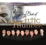 The Very Best Of Celtic Thunder by Celtic Thunder