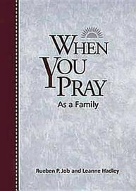 When You Pray as a Family by Rueben P Job image