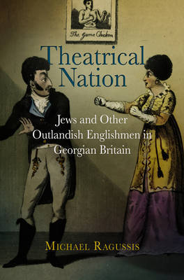 Theatrical Nation by Michael Ragussis