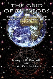 Grid of the Gods by Joseph P Farrell