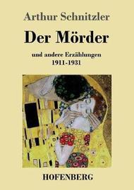 Der Morder by Arthur Schnitzler