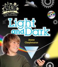 How Things Work: Light and Dark by Anna Claybourne