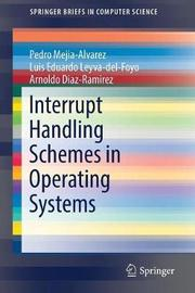 Interrupt Handling Schemes in Operating Systems by Pedro Mejia Alvarez image
