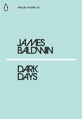 Dark Days by James Baldwin