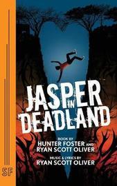 Jasper in Deadland by Hunter Foster