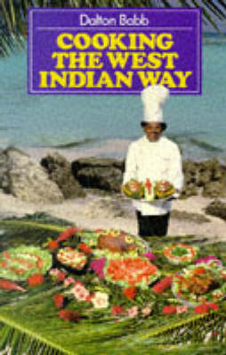 Cooking the West Indian Way by Dalton Babb image