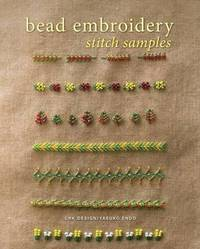 Bead Embroidery: The Complete Guide by Jane Davis image