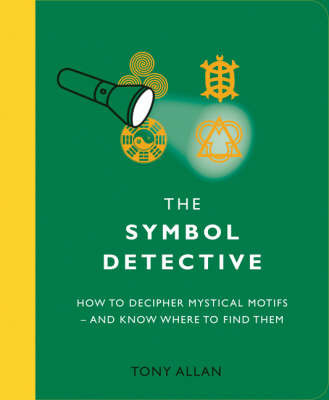 The Symbol Detective by Tony Allan