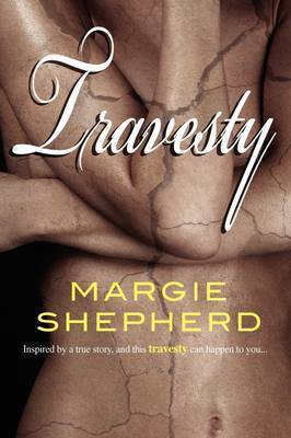 Travesty by Margie Shepherd