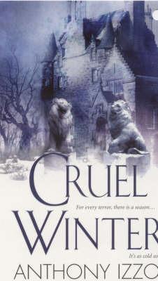Cruel Winter by Anthony Izzo