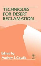 Techniques for Desert Reclamation by Andrew S Goudie image