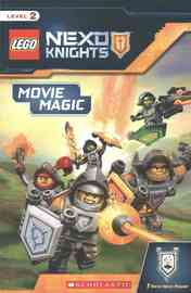 Movie Magic (Lego Nexo Knights: Reader) by Rebecca L Schmidt