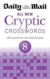 "Daily Mail All New Cryptic Crosswords 8 by ""Daily Mail"""