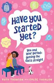 Have You Started Yet? by Ruth Thomson image