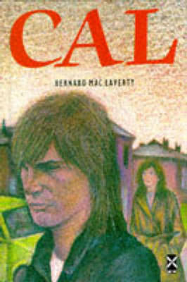 Cal by Bernard MacLaverty
