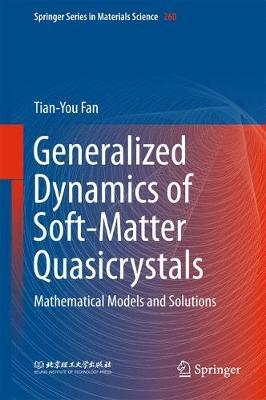 Generalized Dynamics of Soft-Matter Quasicrystals by Tian-You Fan