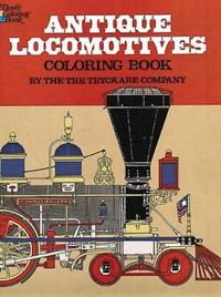 Antique Locomotives Coloring Book by Tre Tryckare Co.