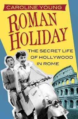Roman Holiday by Caroline Young image
