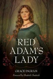 Red Adam's Lady by Grace Ingram