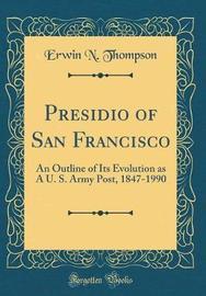 Presidio of San Francisco by Erwin N. Thompson image