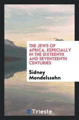 The Jews of Africa by Sidney Mendelssohn