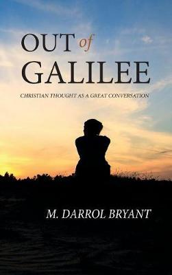 Out of Galilee by M.Darrol Bryant image