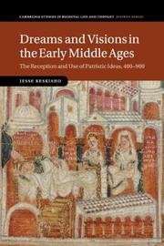 Dreams and Visions in the Early Middle Ages by Jesse Keskiaho image
