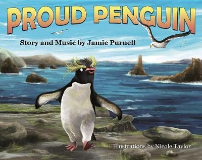 Proud Penguin by Jamie Purnell