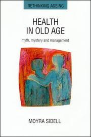 Health in Old Age by SIDELL
